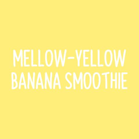 Mellow-Yellow Banana Smoothie