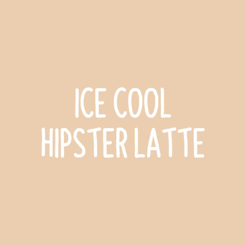 Cool Hipster Ice Latte